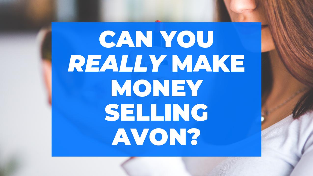 Make Money Selling Avon