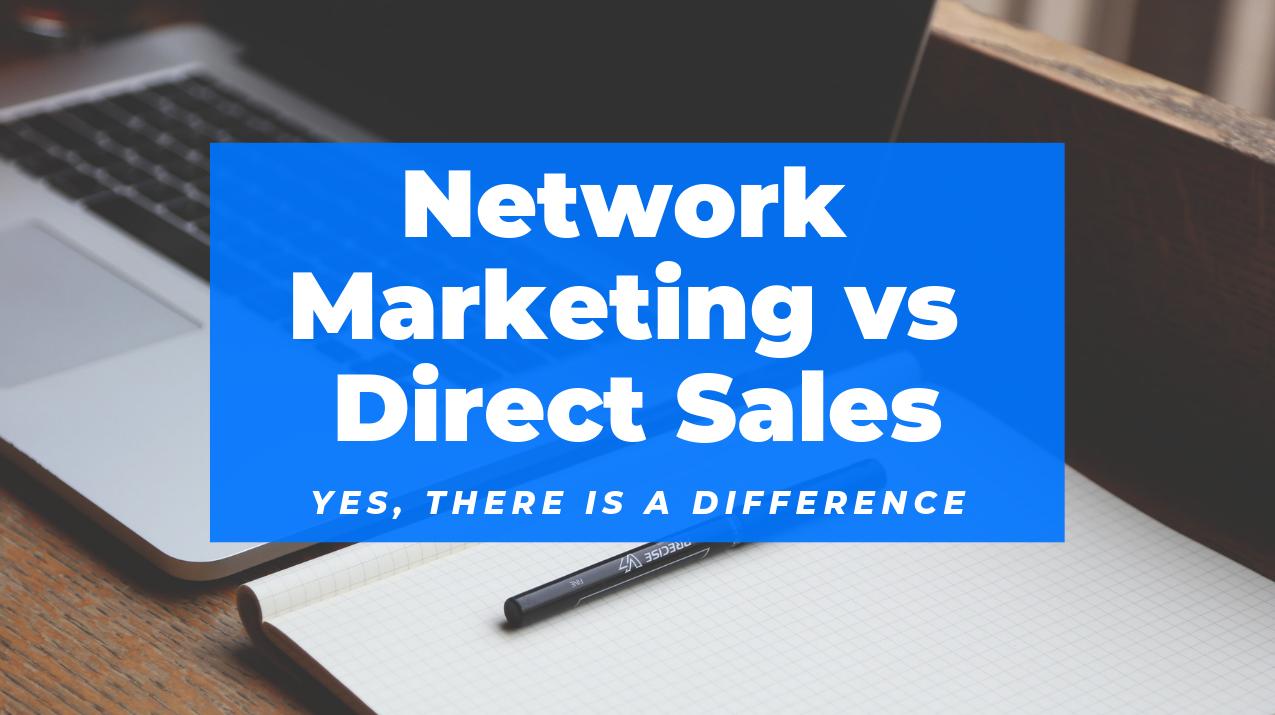 Network Marketing vs Direct Sales