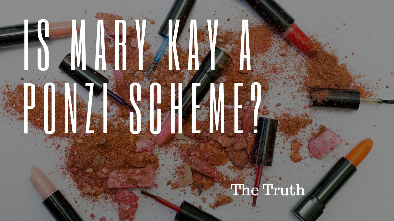 Mary Kay Ponzi Scheme