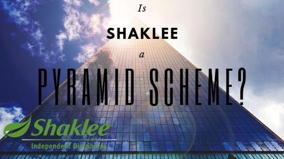 Is Shaklee a Pyramid Scheme