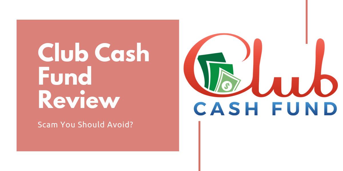 Club Cash Fund scam