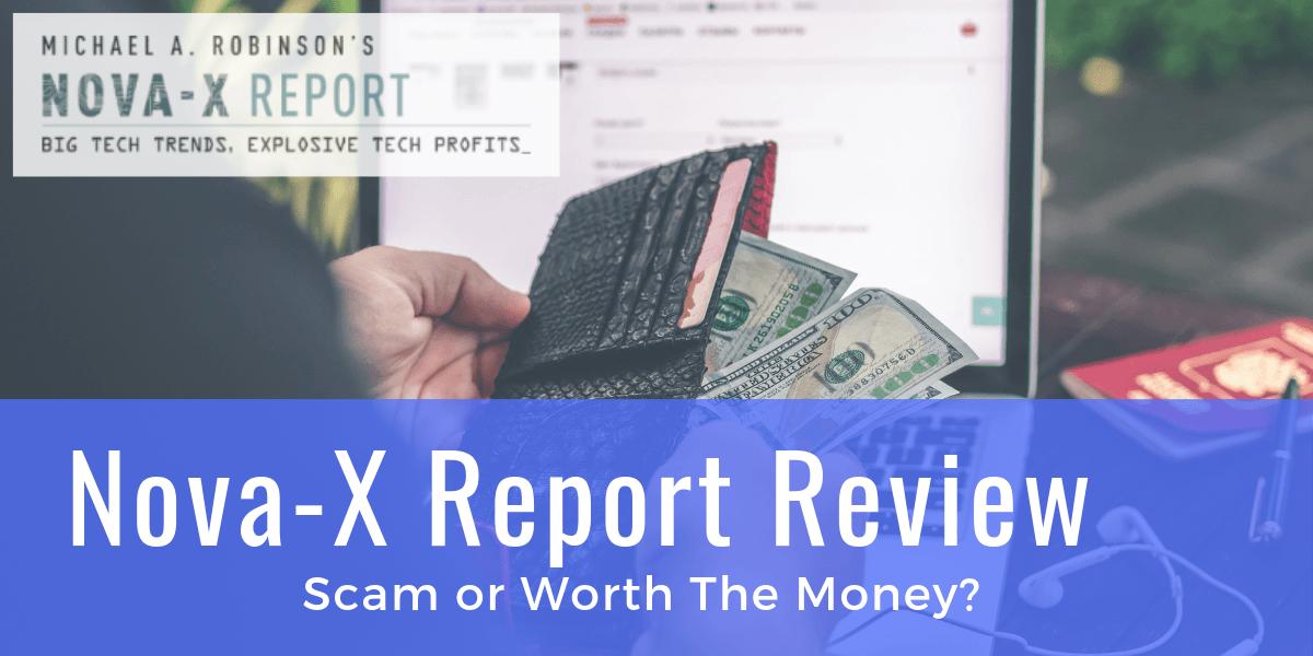 Nova X Report Review