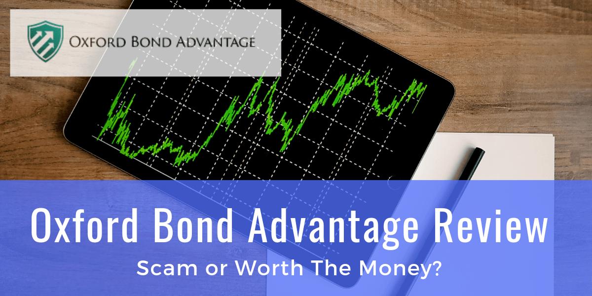 Oxford Bond Advantage Review