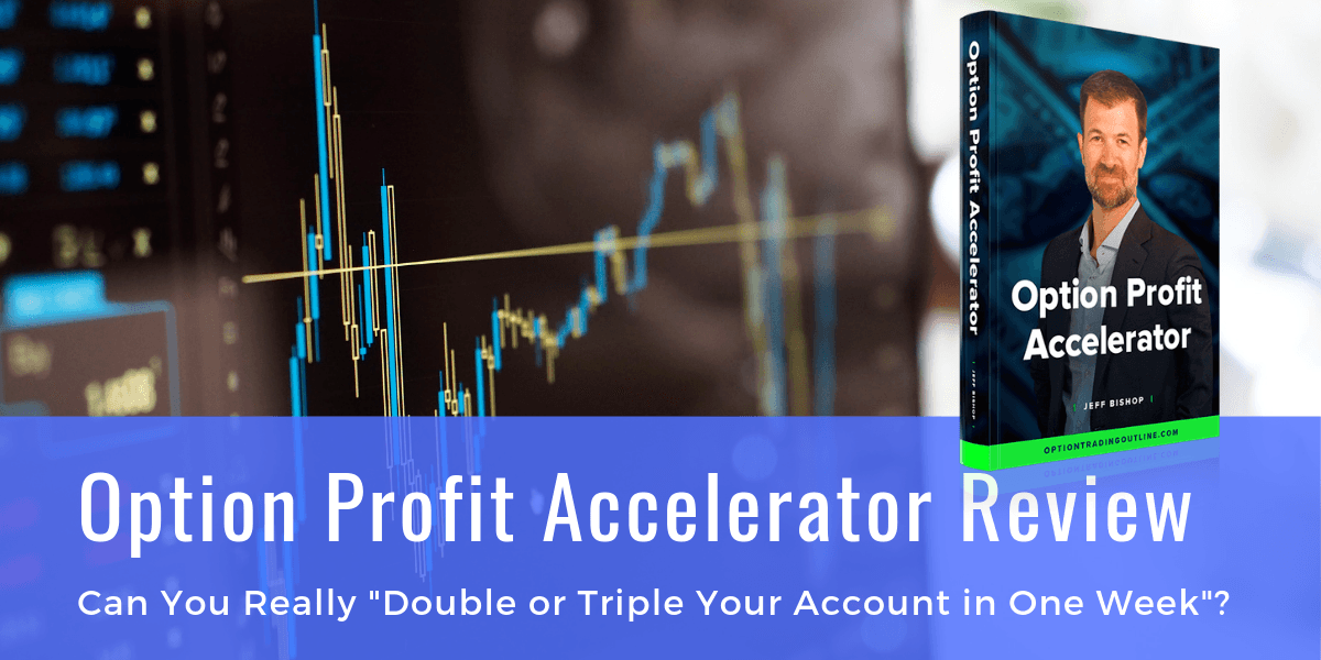 Option Profit Accelerator Review