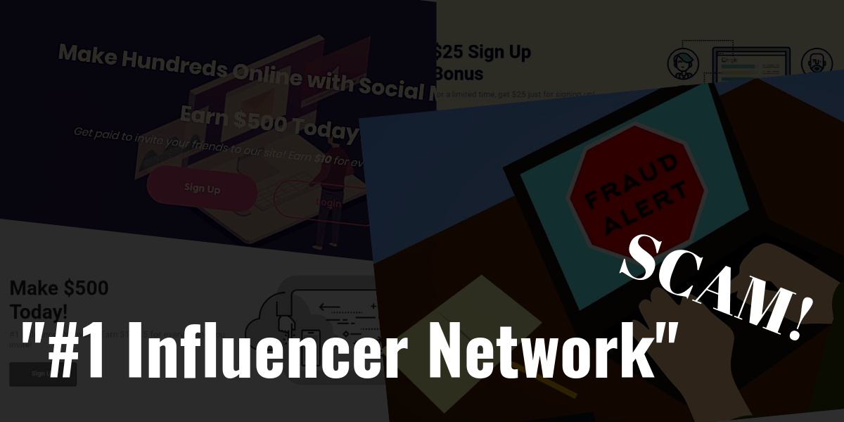 #1 Influencer Network Scams