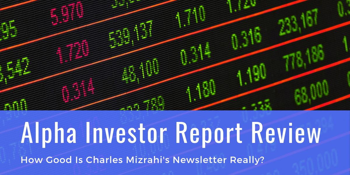Alpha Investor Report Review