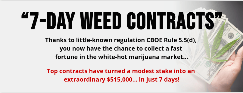 7-Day Weed Contracts