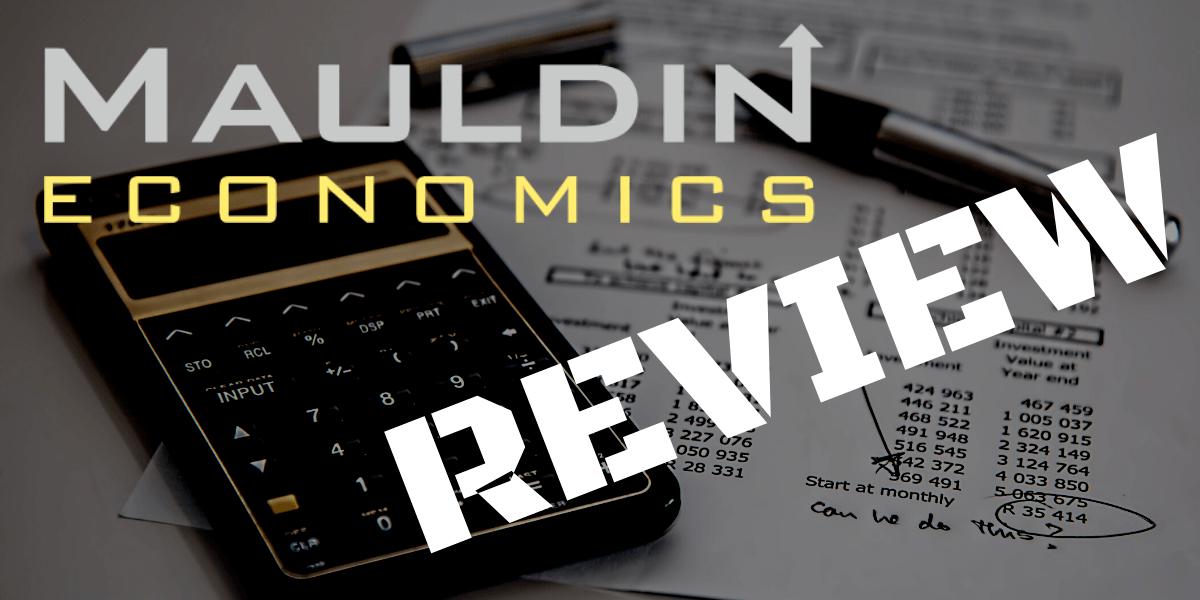 Mauldin Economics Review
