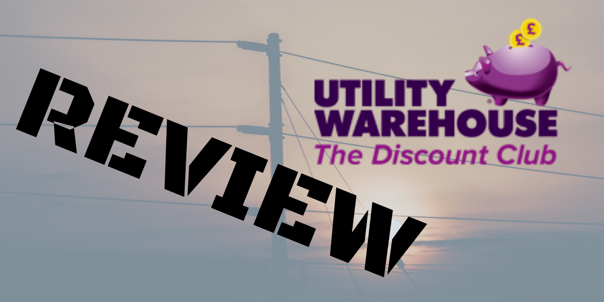 Utility Warehouse Discount Club Review