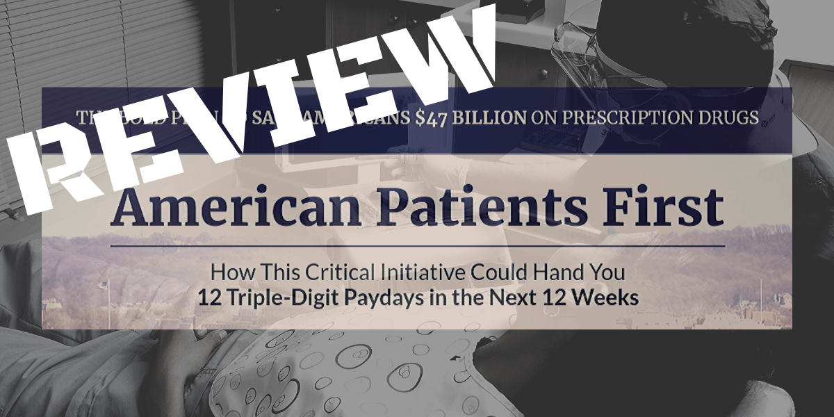 American Patients First review