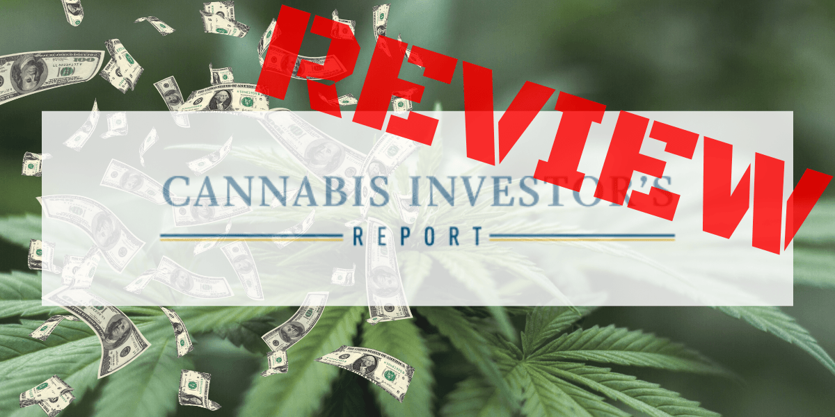 Cannabis Investors Report Review