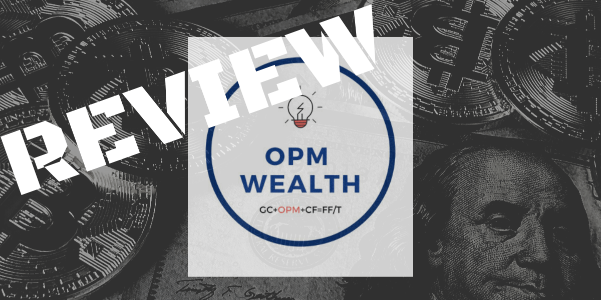 OPM Wealth Review