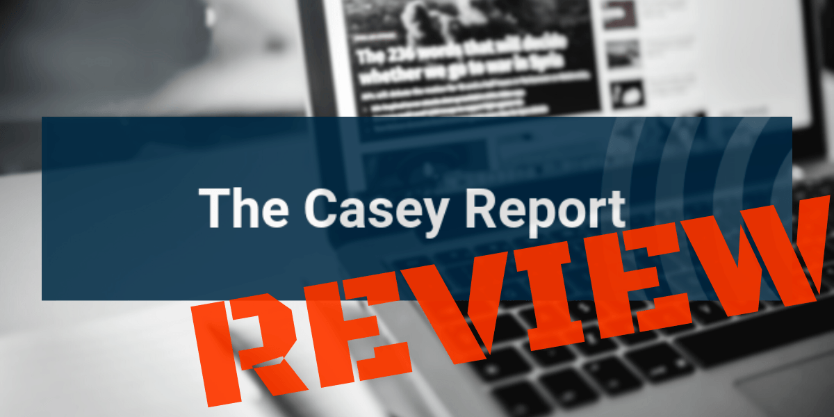 The Casey Report Review