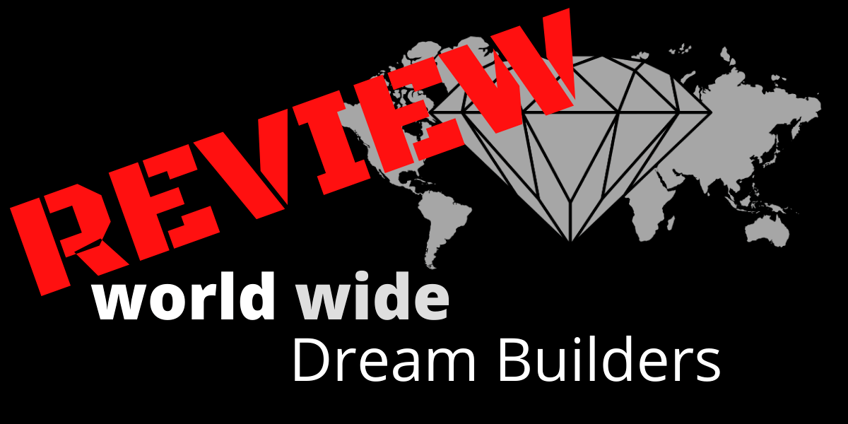 World Wide Dream Builders Review
