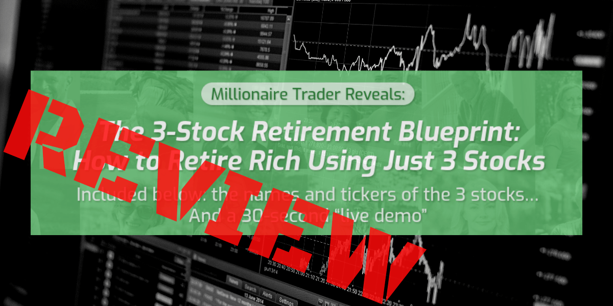 The 3 Stock Retirement Blueprint Review