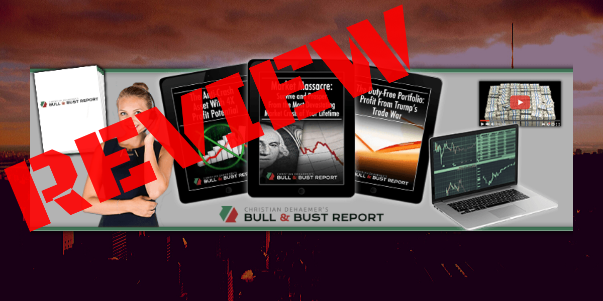 Bull & Bust Report Review