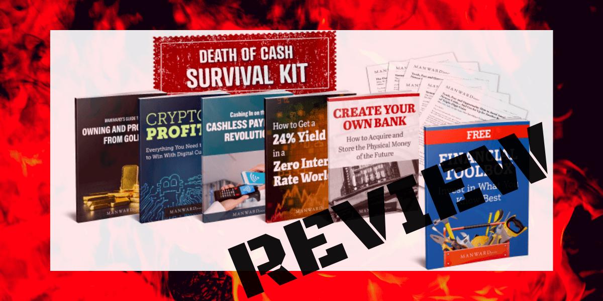 Death of Cash Survival Kit Review