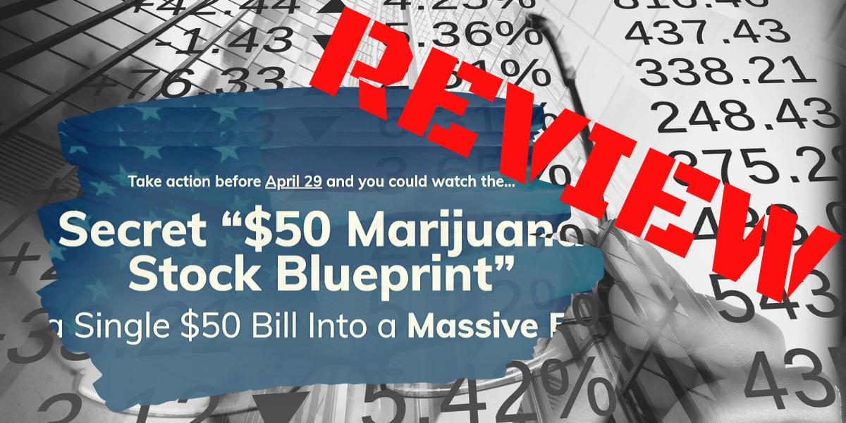 $50 Marijuana Stock Blueprint Review