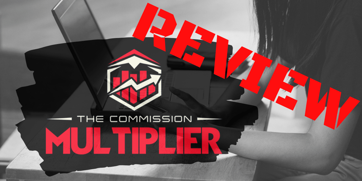 The Commission Multiplier Review