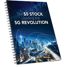 The $5 Stock Leading the 5G Revolution