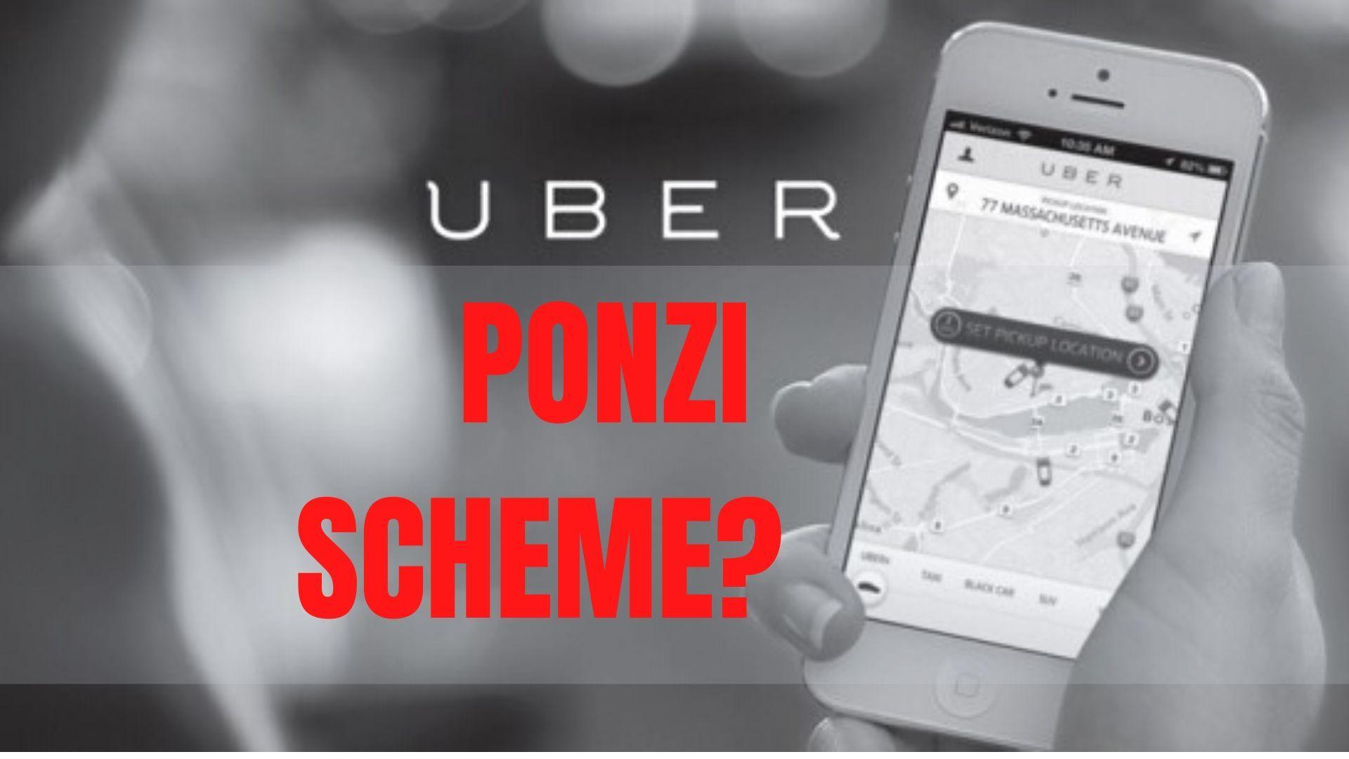 is uber a ponzi scheme